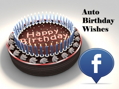 Automatic Wish Friends Happy Birthday in Facebook
