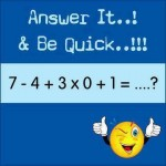 Answer it Be Quick with DMAS math rule