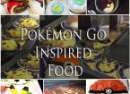Pokemon Go Inspired Food
